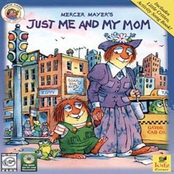 - Mercer Mayer's Just Me & My Mom (Jewel Case)