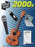 The 2000s, Hal Leonard Corp., 148030929X