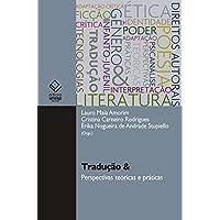 Tradução e Perspectivas Teóricas e Práticas