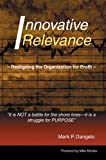 Innovative Relevance, Mark Dangelo, 0595670814