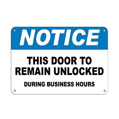 EvelynDavid Metal Notice This Door To Remain Unlocked During Business Hours Aluminum Metal Sign Tin Sign 12 X 18 Inch.
