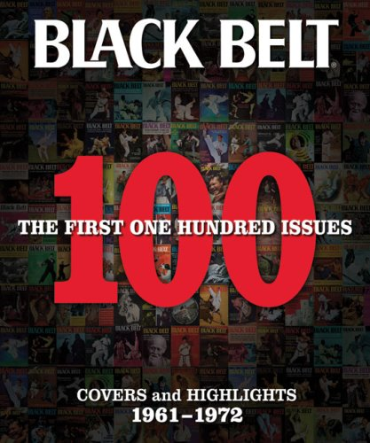 Black Belt: The First 100 Issues: Covers and Highlights 1961-1972 (Black Belt Covers and Highlights)