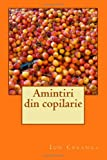 Amintiri din copilarie (Romanian Edition)