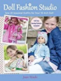 Make adorable outfits for an entire year of fun adventures and special occasions!                    20 fully illustrated seasonal outfits with easy-to-follow instructions.           3 pattern sheets featuring 100 full-size pa...