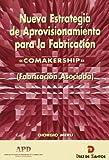 img - for Comakership -Nueva Estrategia de Aprovisionamiento (Spanish Edition) book / textbook / text book