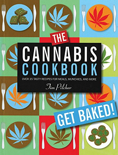 The-Cannabis-Cookbook-Over-35-Tasty-Recipes-for-Meals-Munchies-and-More