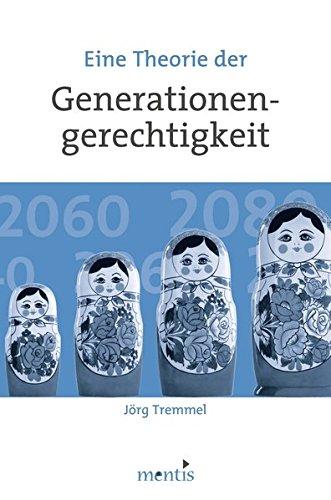 Eine Theorie der Generationengerechtigkeit