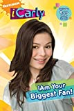I am Your Biggest Fan! (iCarly) by Nickelodeon (5-Aug-2010) Paperback