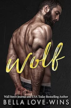 Wolf (Tall, Dark and Dangerous Book 2) by [Love-Wins, Bella]