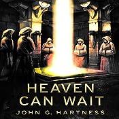 Heaven Can Wait: A Quincy Harker, Demon Hunter Novella | John G. Hartness
