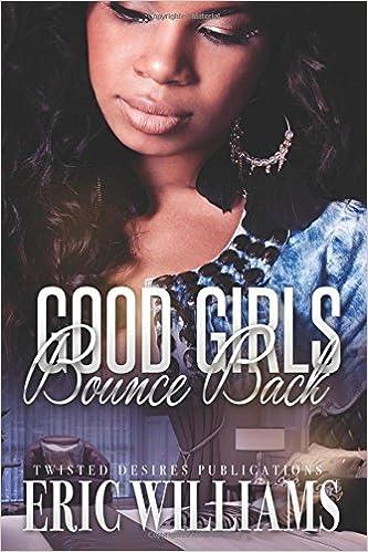 Good Girls Bounce Back