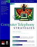 Computer Telephony Strategies, Shapiro, 0764530135