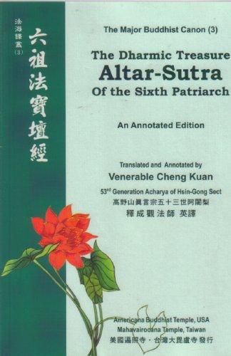 Altar-Sutra The Dharmic Treasure of the Sixth Patriarch Nomo Root Guru Shakyamuni Buddha