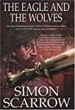 The Eagle and the Wolves, Simon Scarrow, 0312324480