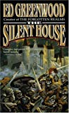 The Silent House, Ed Greenwood, 0765347261