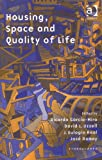 Housing, Space And Quality Of Life (Ethnoscapes)