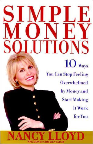 Download Simple Money Solutions: 10 Ways You Can Stop Feeling Overwhelmed by Money and Start Making It Work for You pdf epub