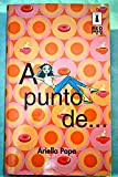 img - for A punto de-- book / textbook / text book