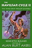 The Havilfar Cycle II (The Saga of Dray Prescot omnibus Book 3)