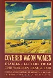 Covered Wagon Women, Volume 2, , 080327274X