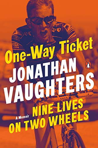 (One-Way Ticket: Nine Lives on Two Wheels)