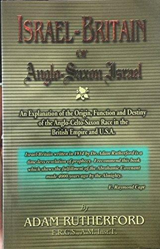 Israel-Britain : Or Anglo-Saxon Israel