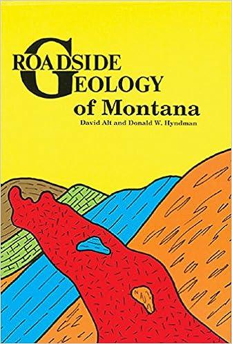 Roadside Geology of Montana (Roadside Geology Series): David D ...