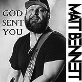 God Sent You