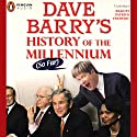Dave Barry's History of the Millenium (So Far) Audiobook by Dave Barry Narrated by Patrick Frederic