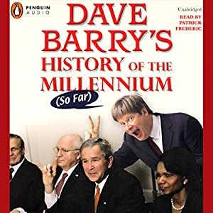 Dave Barry's History of the Millenium (So Far) Audiobook