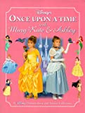 Disney's Once upon a Time with Mary-Kate and Ashley, Gabrielle Charbonnet and Ashley Olsen, 0786843438