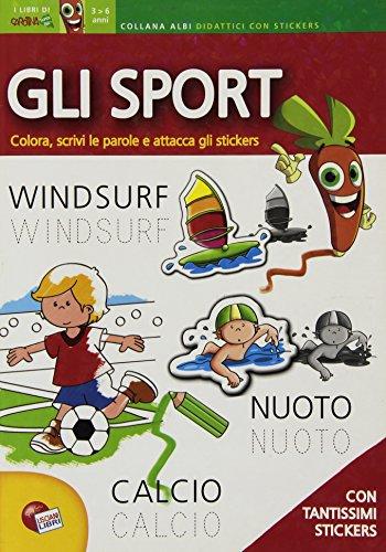 Gli sport. Le parole. Con adesivi