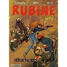 Rubine 10 Série noire