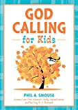 God Calling for Kids, Phil A. Smouse, 1620291924