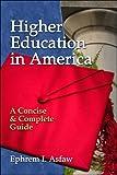 Higher Education in America, Ephrem Asfaw, 1413770878