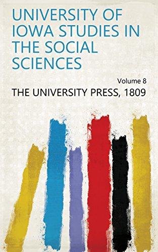 University of Iowa Studies in the Social Sciences Volume 8
