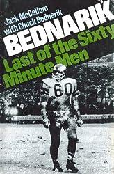Bednarik: Last of the 60-Minute Men