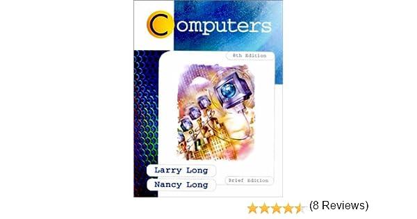 Computers (Brief 8th Edition): 9780138632342: Computer Science ...