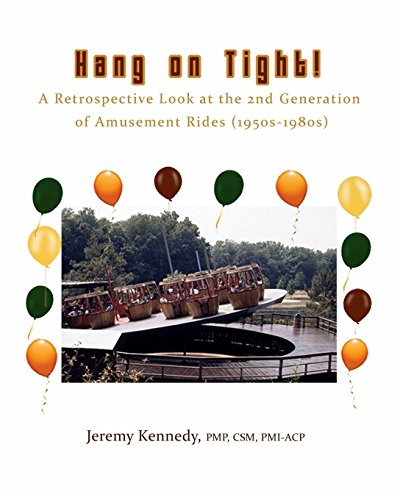(Hang on Tight! A Retrospective Look at the 2nd Generation of Amusement Rides (1950s-1980s))