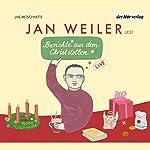 Berichte aus dem Christstollen | Jan Weiler