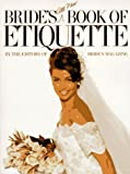 Bride's All-New Book of Etiquette, Bride's Magazine Editors, 0399518347