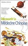 Découvrir la médecine chinoise par Hicks