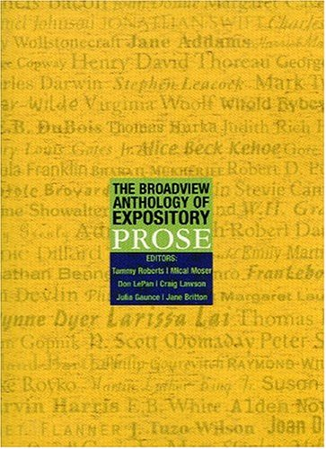 The Broadview Anthology of Expository Prose by