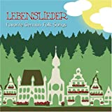 Lebenslieder Favorite German Folk Songs
