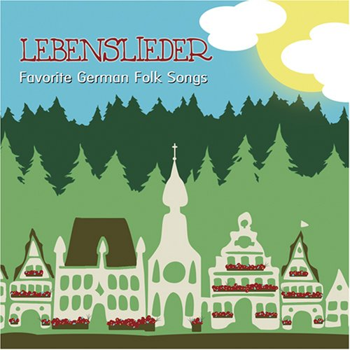 Lebenslieder Favorite German Folk Songs by Sound Inventions LLC