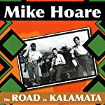 The Road to Kalamata | Mike Hoare