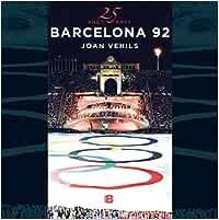 25 años/anys Barcelona 92: 25 años de los mejores juegos de ...