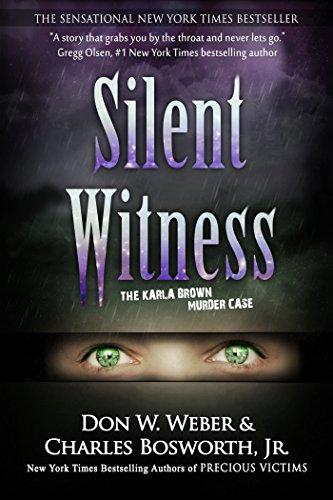 Silent witness the karla brown murder case kindle edition by don silent witness the karla brown murder case by weber don w fandeluxe Gallery