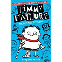 Timmy Failure: Now Look What You've Done (Book 2)