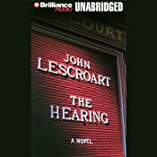 The Hearing: A Dismas Hardy Novel | John Lescroart